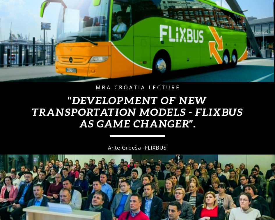 Development Of New Transportation Models Flixbus As Game Changer Mba Croatia A Leading Association In The Region